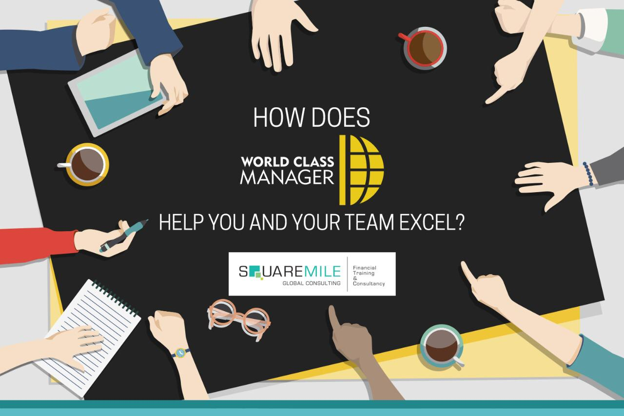 How does World Class Manager help you and your team excel?
