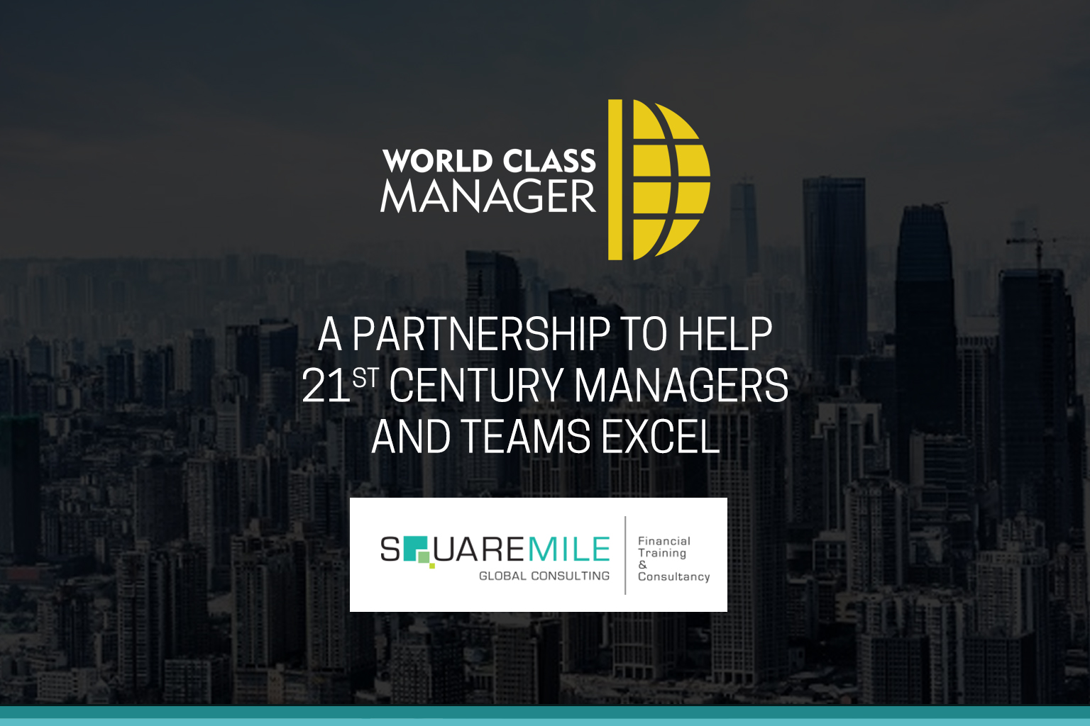 World Class Manager celebrates partnership with Square Mile Global Consulting