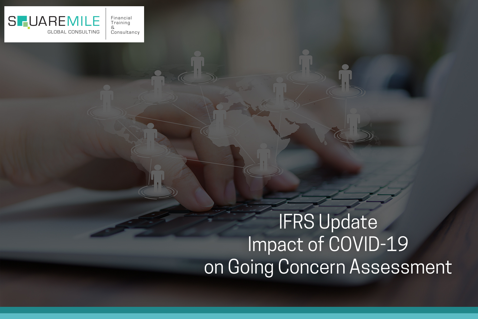 IFRS Update: Impact of COVID-19 on Going Concern Assessment