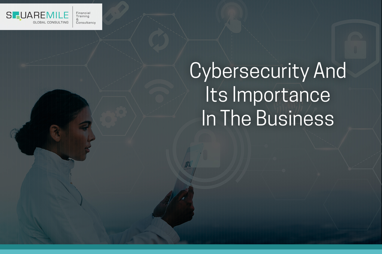 Cybersecurity and its importance in the business