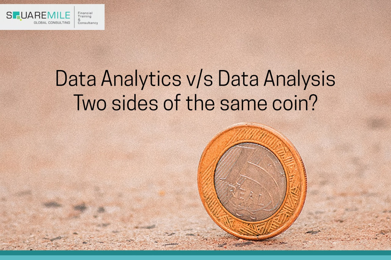 Data Analytics v/s Data Analysis: Two sides of the same coin?