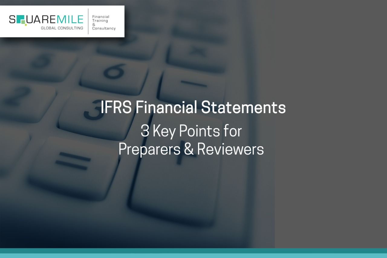 IFRS Financial Statements: Three things that preparers and users should be aware of in 2020